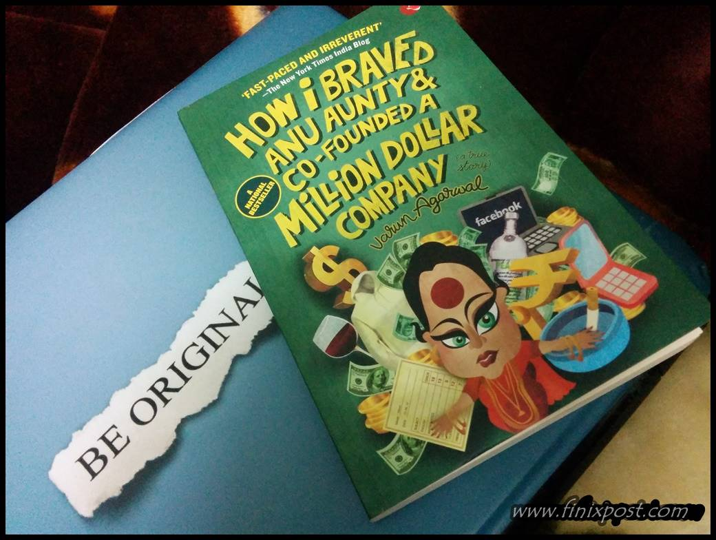 how i braved anu aunty and cofounded a million dollar company book review