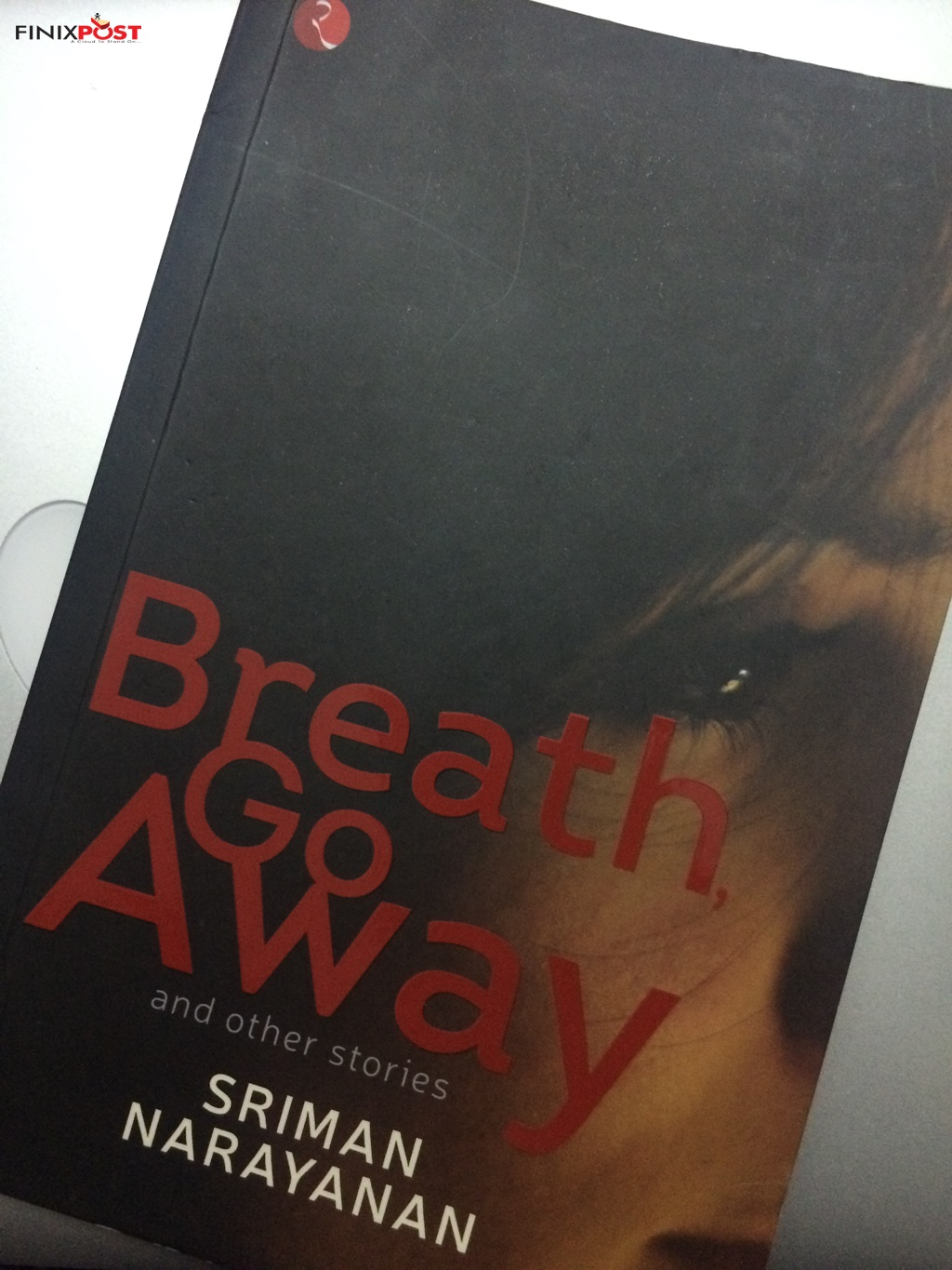 breath go away and other stories by sriman narayan