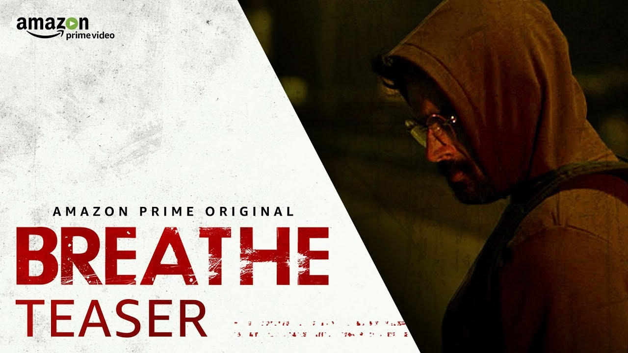 Amazon India Original Series Breathe is The Latest Best