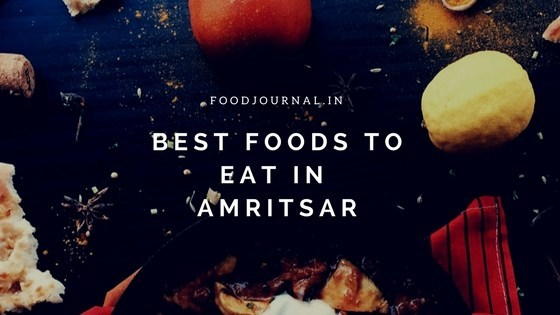 best-foods-to-eat-in-amritsar